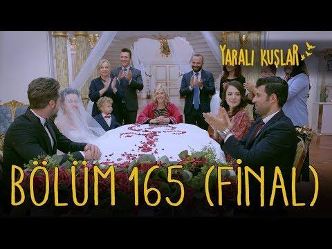 Yaralı Kuşlar 165. Bölüm Final from YouTube · Duration:  54 minutes 1 seconds