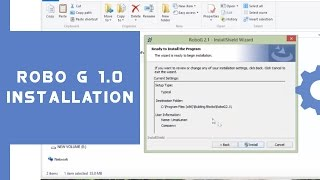 Learn how to install Robo G 1.0 on your system Operating System: Wi...