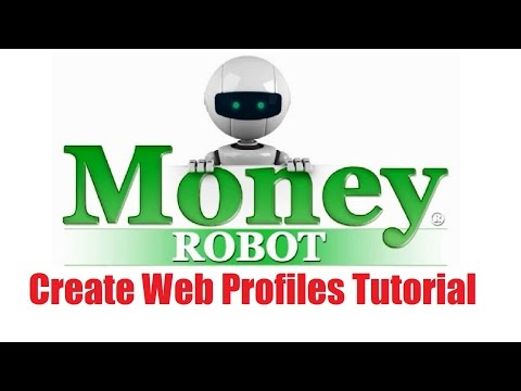Money Robot Submitter - Create Web Profiles Tutorial