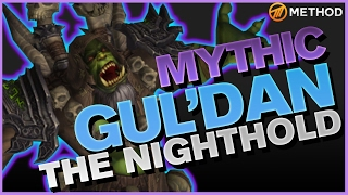 Method vs Gul'dan - Nighthold Mythic