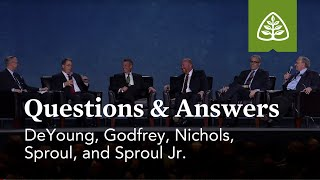 DeYoung, Godfrey, Nichols, Sproul, and Sproul Jr.: Questions and Answers #2
