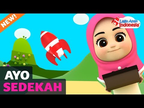 Lagu Anak Islami - Sedekah - Lagu Anak Indonesia