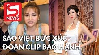 Sao Việt bức xúc về đoạn clip nghi bạo hành con trai riêng Thu Thủy