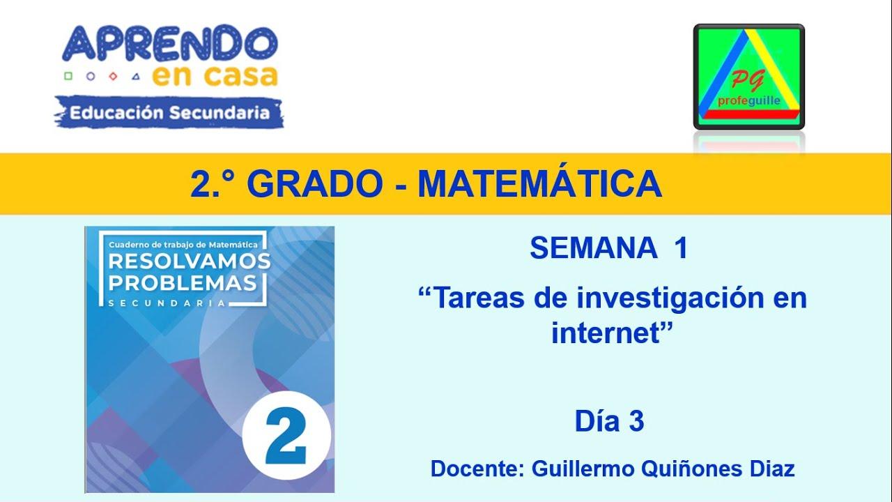 Aprendo En Casa Matemática Segundo Grado Secundaria Semana 1 Tareas De Investigación Internet Youtube