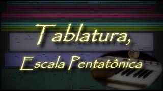 🎓 Tablatura e Escala Pentatônica