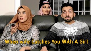 When Wife Catches You With A Girl - Sham Idrees | Froggy