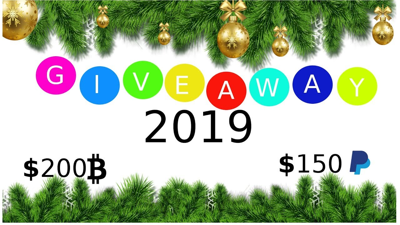 Christmas Giveaways 2019.Christmas New Year Giveaway 2019 200 Bitcoin 150 Paypal 2019