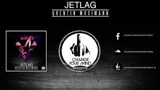 Quentin Mosimann - Jetlag (Preview)