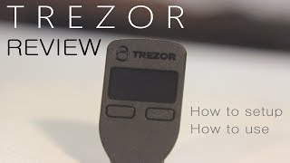 Gambar cover Trezor Review - How to Setup - How to Use