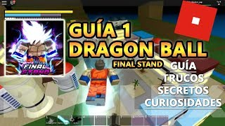 Dragon Ball Final Stand, Cheats, Secrets and Curiosities on Earth. Roblox English Guide Tutorial 1