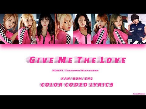 AOA - Give Me The Love feat. TAKANORI NISHIKAWA (T.M.Revolution) Color Coded Lyrics Kan/Rom/Eng