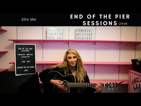 Kira Mac - End Of The Pier Sessions
