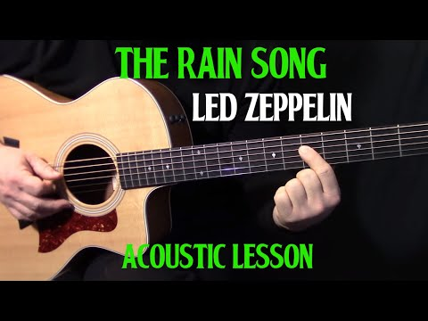 """how to play """"The Rain Song"""" on guitar by Led Zeppelin Part 1 – acoustic guitar lesson"""