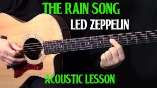 "how to play ""The Rain Song"" on guitar by Led Zeppelin Part 1 - acoustic guitar lesson"