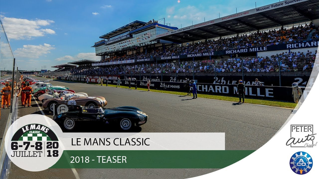 le mans classic 2018 24 heures du mans historique youtube. Black Bedroom Furniture Sets. Home Design Ideas