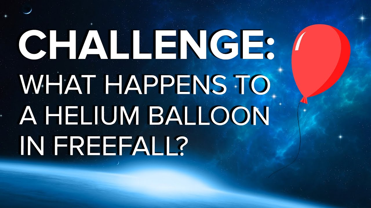 Challenge: What Happens to a Helium Balloon in Freefall? | Space Time | PBS Digital Studios