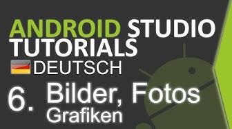 Android Studio Tutorial Deutsch #6 Bilder und Grafiken einbinden