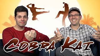 Cobra Kai Thoughts with James & Mike