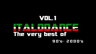 The very best of ITALODANCE 90's and 2000's MEGAMIX