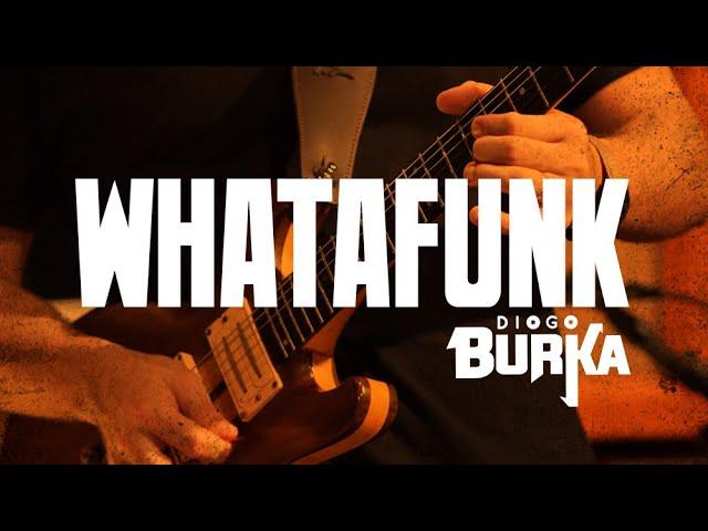 Diogo Burka - Whatafunk