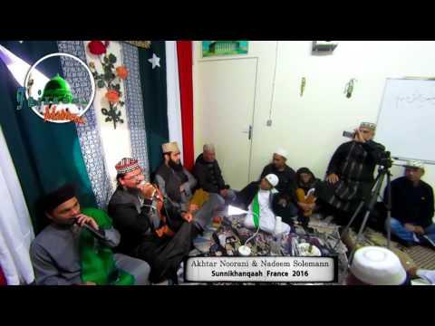 Rabbana Ya Rabbana | Akhtar Noorani & Nadeem Solemann France 2016