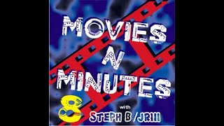 Movies N' Minutes - Movie Review Radio Podcast 008a