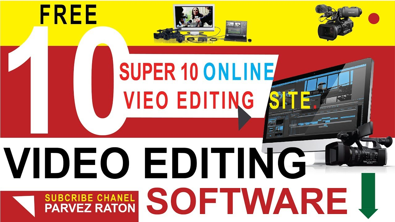How to Get more Super 10 video Editing free download site
