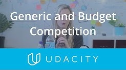 Generic and Budget Competition | Understand the User | App Marketing | Udacity