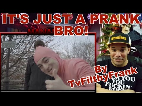 Just a prank bro