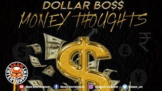 Dollar Bo$$ - Money Thoughts - June 2019