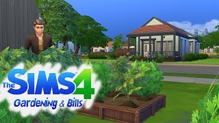 The Sims 4 - Gardening and Bills