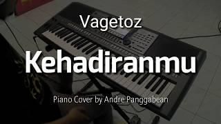 Kehadiranmu - Vagetoz | Piano Cover by Andre Panggabean