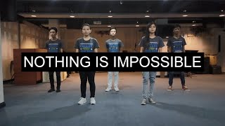 [FOCIM] Nothing Is Impossible | Dance Video