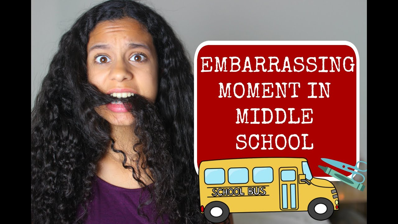 My Most Embarrassing Moment In Middle School Storytime Youtube