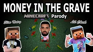 "DRAKE - ""MONEY IN THE GRAVE"" MINECRAFT PARODY (FT. RICK ROSS)"