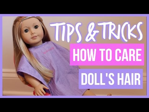 How to Care for your AG Doll's Hair |Tips&Tricks|