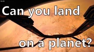 Elite Dangerous Landing on planet Tilian 1. Is planetary landing possible? (beta)