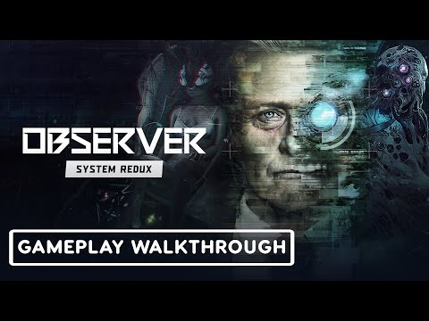 Observer System Redux: Exclusive Next-Gen First Look | TGS 2020