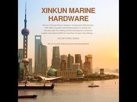 XINKUN MARINE Hardware Factory Introduction