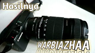 Test Hasil Foto Dan Video Canon M10 + Lensa Canon 18-135mm