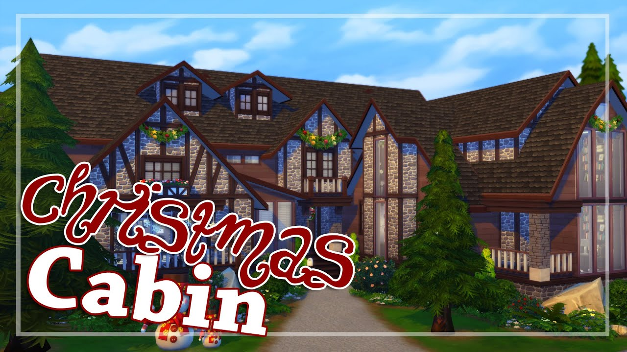 the sims 4 house building christmas cabin youtube. Black Bedroom Furniture Sets. Home Design Ideas