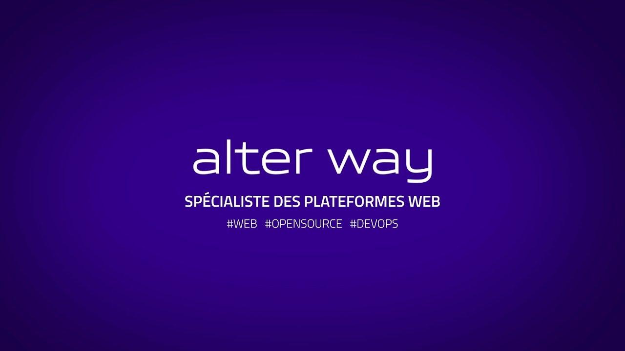 alter way, le spécialiste des plateformes web