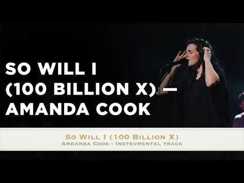 download So Will I (100 Billion X) - Amanda Cook - Instrumental Track