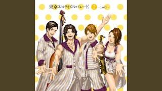 Provided to YouTube by VAP SAY YES!-推しへ贈る愛の唄- · 東京エロティカルパレード。 / トウキョウエロティカルパレード · Gicchi;IMAMUN;IZAM · Gicchi ·...