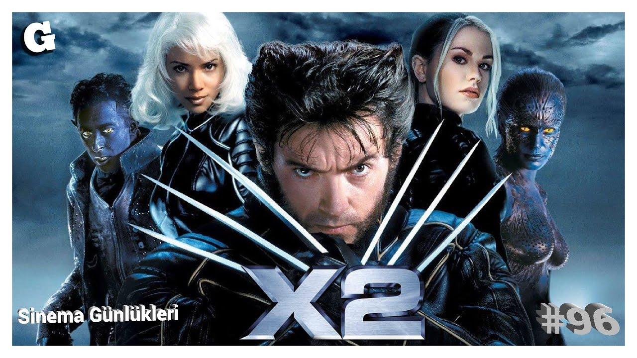 ? X2: X-MEN 2 - Sinema Günlükleri - Bölüm 96
