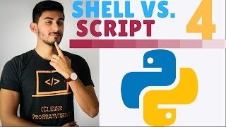 Learn Python Programming - 4 - Interactive Shell vs. Script