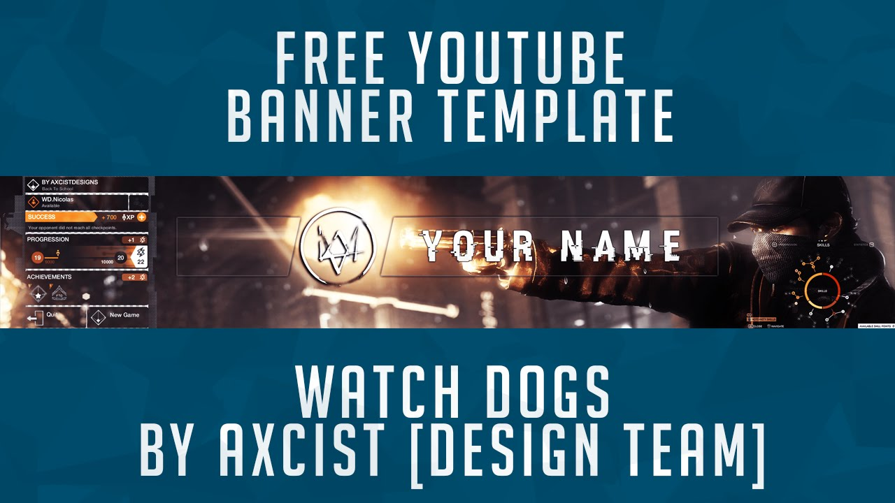 Watch Dogs  Youtube Banner Template
