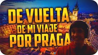 DE VUELTA DE MI VIAJE POR PRAGA - WEBCAM CON AMIGOS