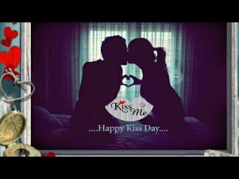 Happy Kiss Day l Status l Wishes l  l Quotes l WhatsApp Video Song l images l  l Message l Greeting