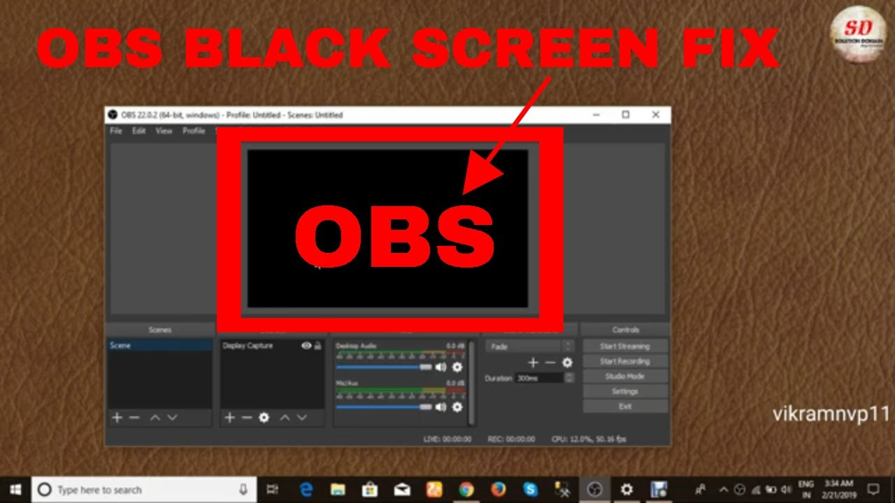 how to fix obs black screen display capture 2019